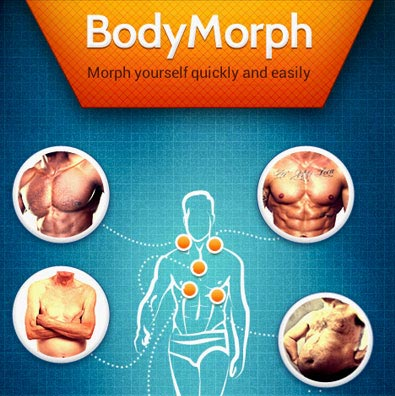 BodyMorph fun application for iPhone and Android where user can click self or Friend's Photo to morph it further.